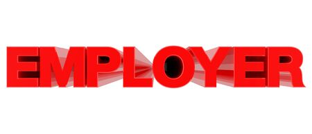 EMPLOYER word on white background 3d rendering