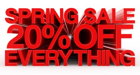 SPRING SALE 20 % OFF EVERYTHING red word on white background illustration 3D rendering