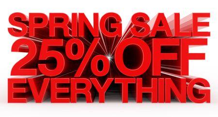 SPRING SALE 25 % OFF EVERYTHING red word on white background illustration 3D rendering Banco de Imagens