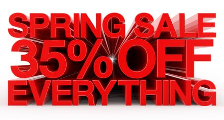 SPRING SALE 35 % OFF EVERYTHING red word on white background illustration 3D rendering