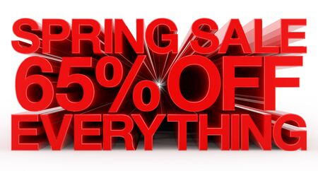 SPRING SALE 65 % OFF EVERYTHING red word on white background illustration 3D rendering Banco de Imagens