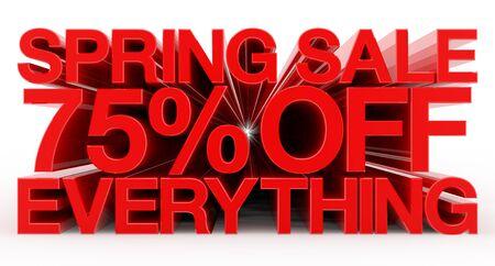 SPRING SALE 75 % OFF EVERYTHING red word on white background illustration 3D rendering Banco de Imagens