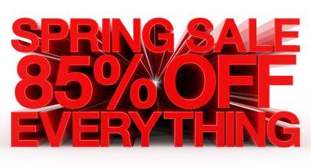 SPRING SALE 85 % OFF EVERYTHING red word on white background illustration 3D rendering Banco de Imagens