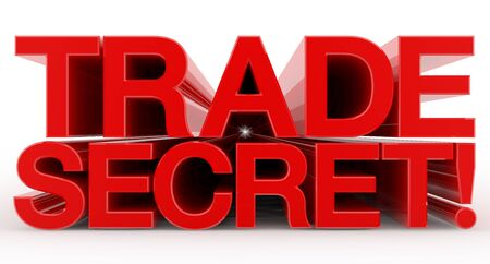TRADE SECRET ! word on white background illustration 3D rendering