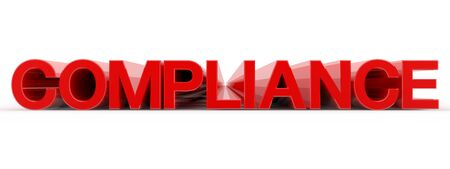 COMPLIANCE word on white background illustration 3D rendering