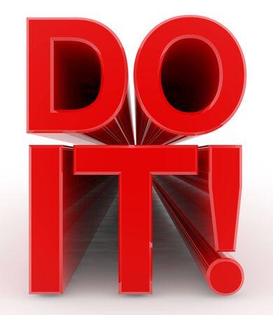 DO IT ! word on white background illustration 3D rendering
