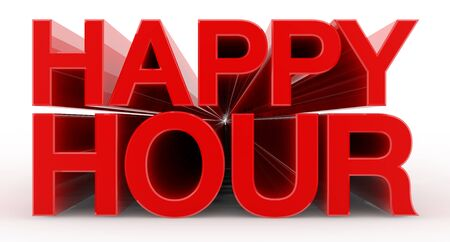 HAPPY HOUR word on white background illustration 3D rendering