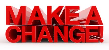 MAKE A CHANGE ! word on white background 版權商用圖片