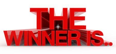 THE WINNER IS word on white background illustration 3D rendering Stok Fotoğraf