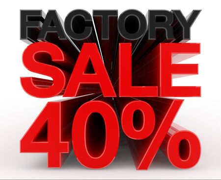 FACTORY SALE 40 % word on white background illustration 3D rendering