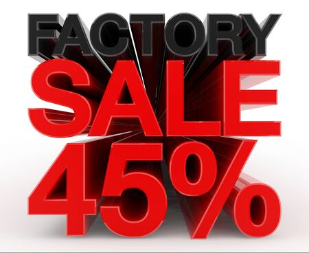 FACTORY SALE 45 % word on white background illustration 3D rendering 스톡 콘텐츠 - 131805658
