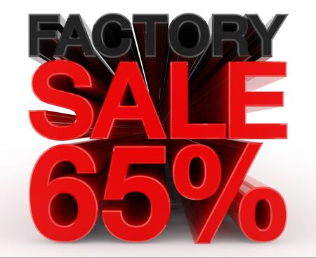 FACTORY SALE 65 % word on white background illustration 3D rendering