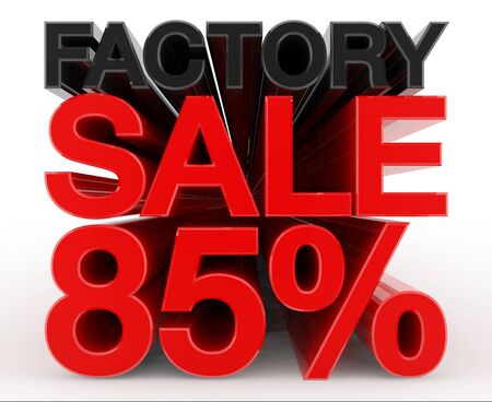 FACTORY SALE 85 % word on white background illustration 3D rendering