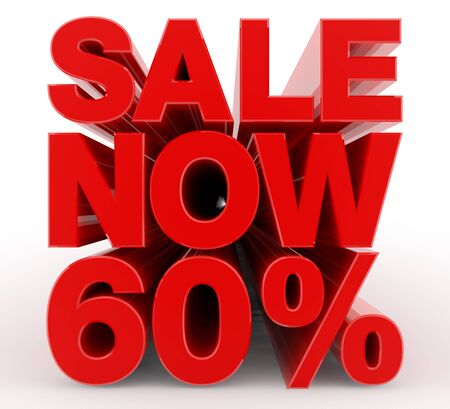 SALE NOW 60 % word on white background illustration 3D rendering
