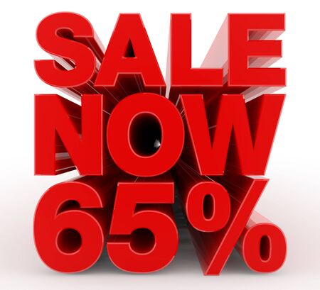 SALE NOW 65 % word on white background illustration 3D rendering