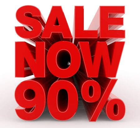 SALE NOW 90 % word on white background illustration 3D rendering