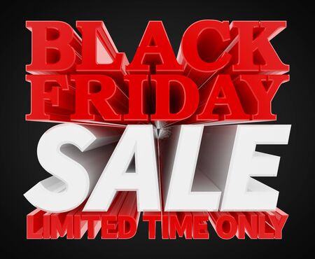 BLACK FRIDAY SALE LIMITED TIME ONLY word on black background 3D rendering
