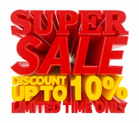 SUPER SALE DISCOUNT UP TO 10 % LIMITED TIME ONLY 3D rendering