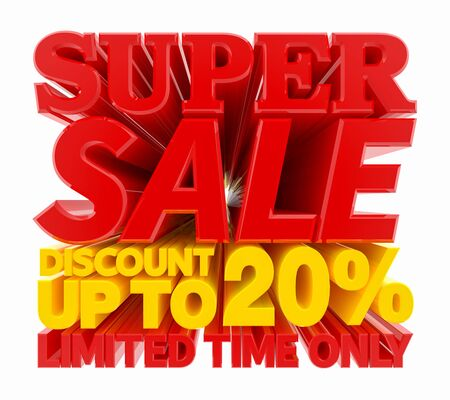 SUPER SALE DISCOUNT UP TO 20 % LIMITED TIME ONLY 3D rendering