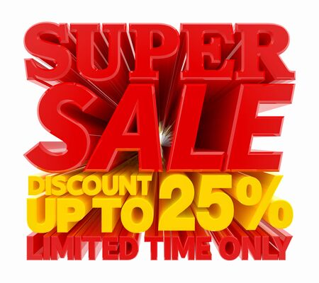 SUPER SALE DISCOUNT UP TO 25 % LIMITED TIME ONLY 3D rendering 스톡 콘텐츠