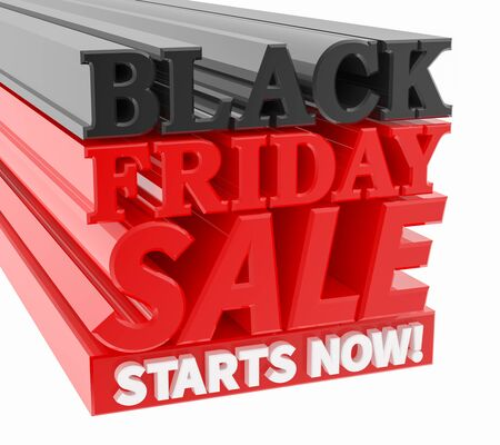 BLACK FRIDAY SALE STARTS NOW ! word on white background 3D rendering