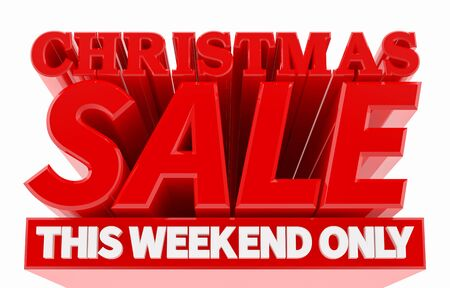 CHRISTMAS SALE THIS WEEKEND ONLY word on white background 3D rendering 스톡 콘텐츠