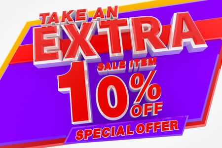 TAKE AN EXTRA SALE ITEM 10 % OFF SPECIAL OFFER 3d rendering
