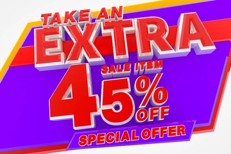 TAKE AN EXTRA SALE ITEM 45 % OFF SPECIAL OFFER 3d rendering