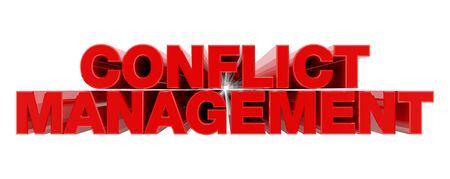 CONFLICT MANAGEMENT red word on white background illustration 3D rendering