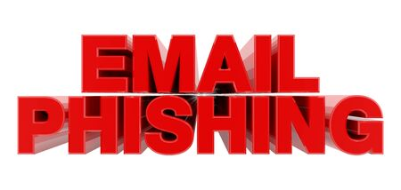 EMAIL PHISHING red word on white background illustration 3D rendering Banque d'images