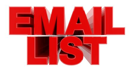 EMAIL LIST red word on white background illustration 3D rendering
