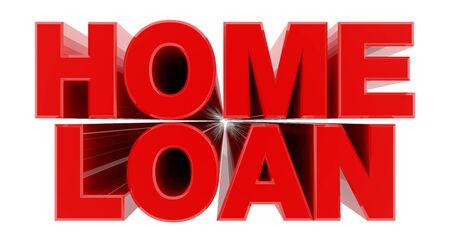 HOME LOAN red word on white background illustration 3D rendering Foto de archivo