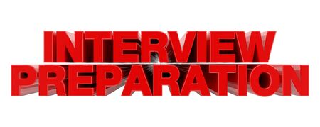 INTERVIEW PREPARATION red word on white background illustration 3D rendering Banque d'images