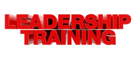 LEADERSHIP TRAINING red word on white background illustration 3D rendering