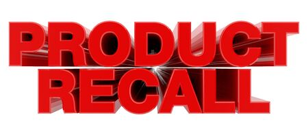 PRODUCT RECALL red word on white background illustration 3D rendering