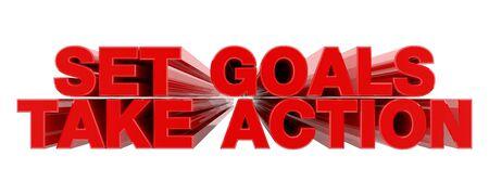 SET GOALS TAKE ACTION red word on white background illustration 3D rendering Foto de archivo