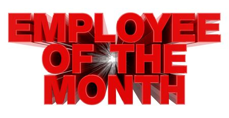 EMPLOYEE OF THE MONTH red word on white background illustration 3D rendering Фото со стока - 137876739