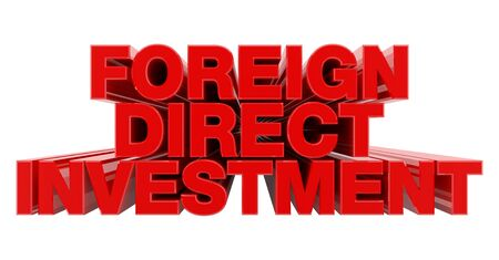 FOREIGN DIRECT INVESTMENT red word on white background illustration 3D rendering Foto de archivo