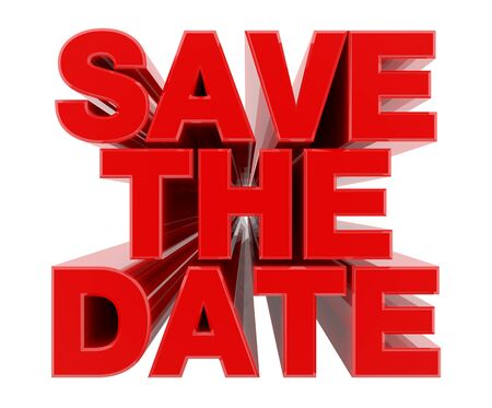 SAVE THE DATE red word on white background illustration 3D rendering Foto de archivo