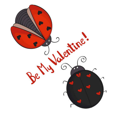 be: Couple of cute cartoon ladybugs isolated on white Be my Valentine lettering. Romantic illustration.