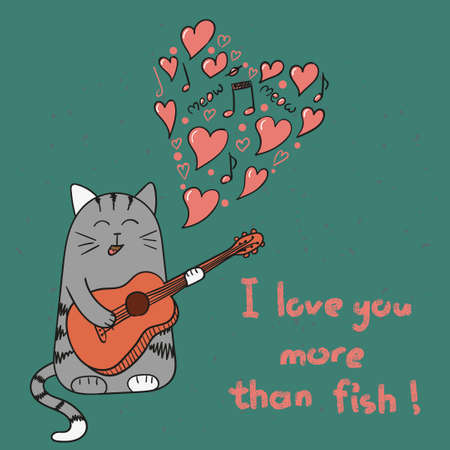 Cute cat in love. Cartoon singing cat with guitar. Romantic background. Vector illustration. I love you more than fish lettering. Valentine`s day card design.