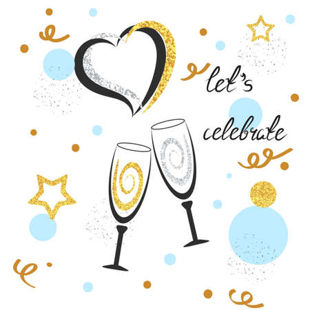 champagne celebration: Champagne glasses with sparkling hearts, stars and dots. Celebration background. Let`s celebrate lettering. Birthday, wedding, party card design. Vector celebration illustration. Illustration