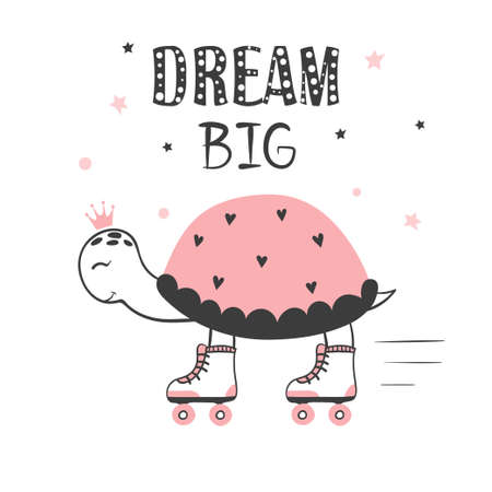 Dream big, motivation poster for kids. Baby print with cute skating turtle.