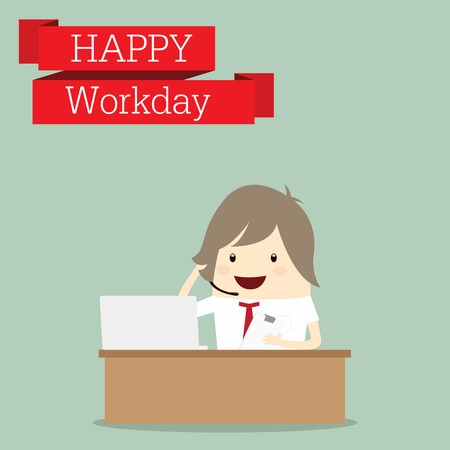 workday: businessman is happy at the workday call center receive phone, business concept