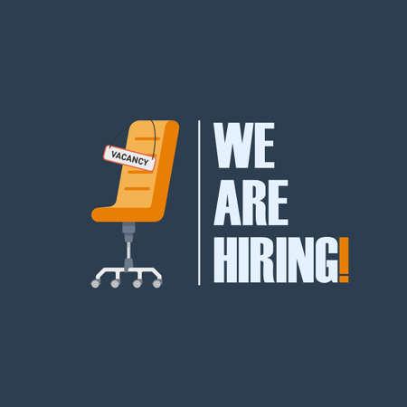 Silla de oficina con un letrero con la vacante de inscripción. Tagline We Are Hiring. La idea de reclutar y contratar. Ilustración vectorial