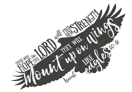 Scripture design based on Isaiah 40:31. Mount up with wings as eagles