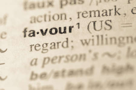 pronunciation: Definition of word favour  in dictionary