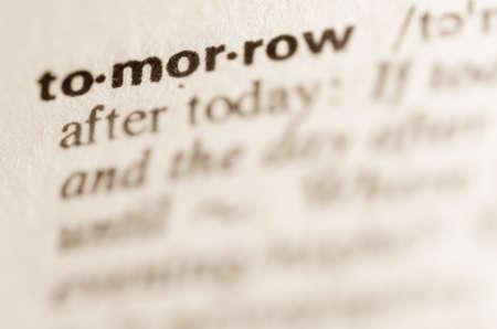 definicion: Definici�n de la palabra en el diccionario Tommorow