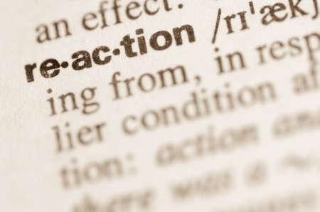 definicion: Definici�n de reacci�n palabra en el diccionario
