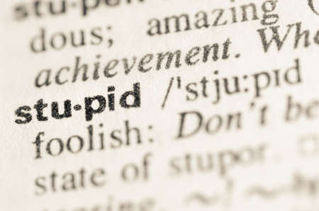 lexical: Definition of word stupid  in dictionary Stock Photo